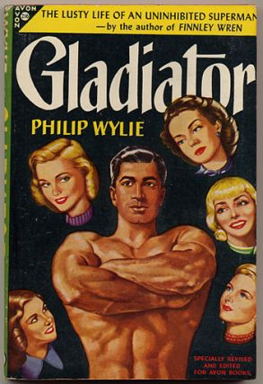 GLADIATOR. Philip Wylie