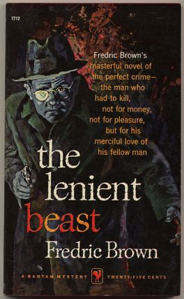 THE LENIENT BEAST. Fredric Brown