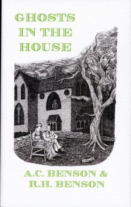 GHOSTS IN THE HOUSE. Introduction by Hugh Lamb. and Benson, obert, ugh, rthur, hristopher