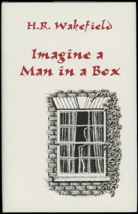 IMAGINE A MAN IN A BOX. Introduction by Barbara Roden. Wakefield, erbert, ussell