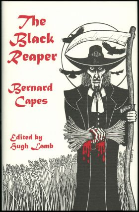 THE BLACK REAPER. Introduction by Hugh Lamb. Bernard Capes