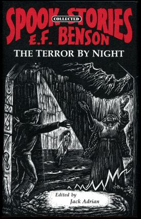 THE TERROR BY NIGHT: COLLECTED SPOOK STORIES VOLUME ONE. Edited by Jack Adrian. Benson, dward,...