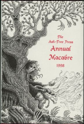 THE ASH-TREE PRESS ANNUAL MACABRE 1998. Jack Adrian