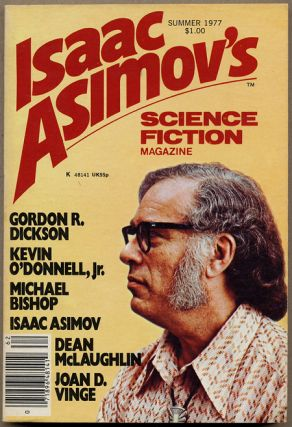 Isaac Asimov's Science Fiction Magazine. Spring 1977 to Jan.-Feb., 1978. (Volume 1, No. 1-Volume 2, No. 1). George H. Scithers (ed.).