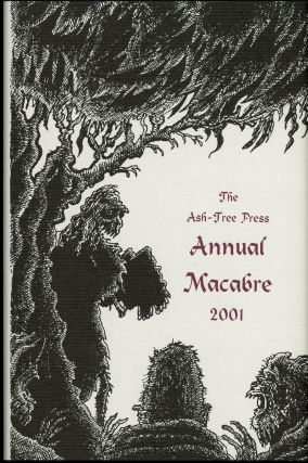 THE ASH-TREE PRESS ANNUAL MACABRE 2001. Jack Adrian.