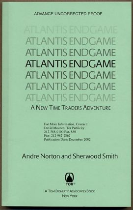 ATLANTIS ENDGAME: A NEW TIME TRADERS ADVENTURE. Andre Norton, Sherwood Smith, Mary Alice Norton