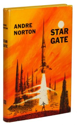 STAR GATE. Andre Norton, Mary Alice Norton
