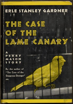 THE CASE OF THE LAME CANARY.