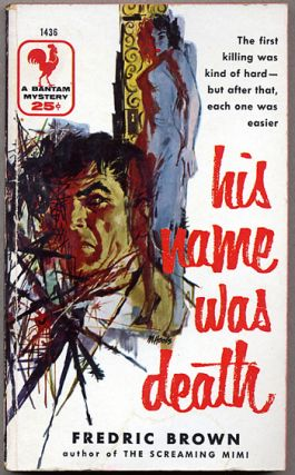 HIS NAME WAS DEATH. Fredric Brown