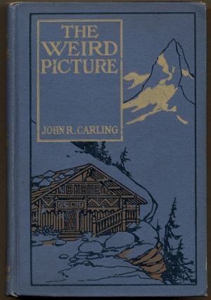 THE WEIRD PICTURE. John R. Carling