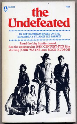 THE UNDEFEATED. Jim Thompson
