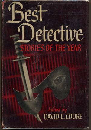BEST DETECTIVE STORIES OF THE YEAR [1946]. David C. Cooke