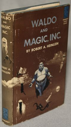 WALDO AND MAGIC, INC. Robert A. Heinlein