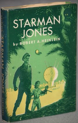 STARMAN JONES. Robert A. Heinlein
