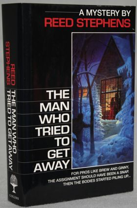 THE MAN WHO TRIED TO GET AWAY. Reed Stephens, pseudonym for Stephen R. Donaldson