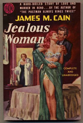JEALOUS WOMEN. James M. Cain