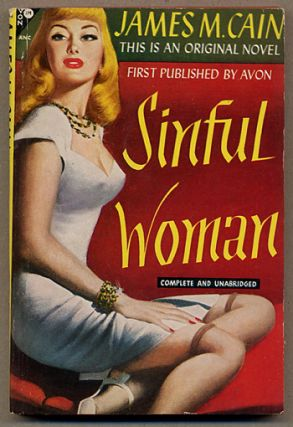 THE SINFUL WOMAN. James M. Cain