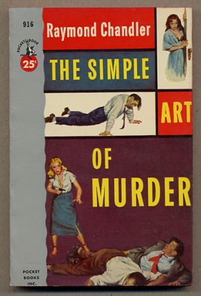 THE SIMPLE ART OF MURDER. Raymond Chandler