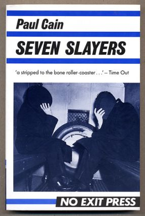 SEVEN [7] SLAYERS. Paul Cain, pseudonym for George Carrol Sims