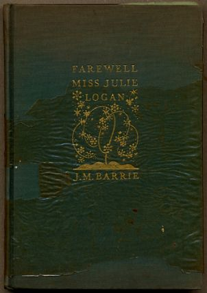 FAREWELL MISS JULIE LOGAN: A WINTRY TALE. Barrie, ames, atthew