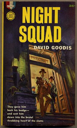 NIGHT SQUAD. David Goodis