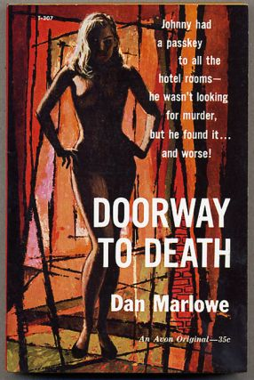 DOORWAY TO DEATH. Dan Marlowe