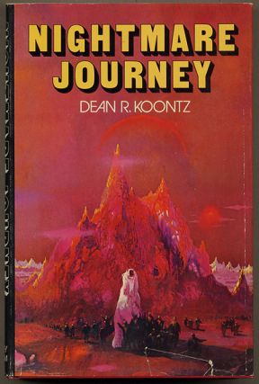 NIGHTMARE JOURNEY. Dean R. Koontz