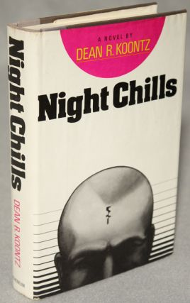 NIGHT CHILLS. Dean R. Koontz