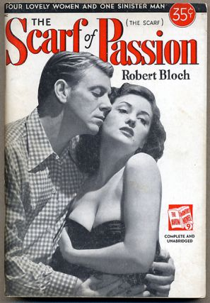 THE SCARF OF PASSION. Robert Bloch