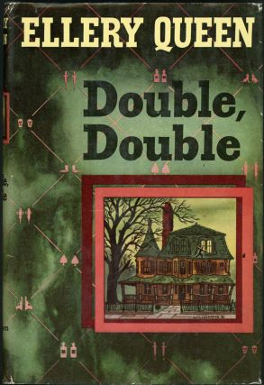 DOUBLE, DOUBLE: A NEW NOVEL OF WRIGHTSVILLE. joint, Frederic Dannay, Manfred B. Lee