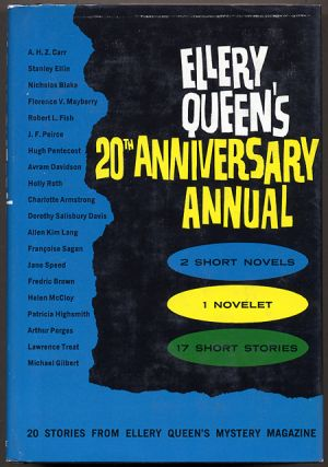 ELLERY QUEEN'S 20th ANNIVERSARY ANNUAL: 20 STORIES FROM ELLERY QUEEN'S MYSTERY MAGAZINE. Frederic...