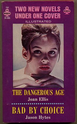 THE DANGEROUS AGE bound with BAD BY CHOICE. Frank Frazetta, Joan Ellis, Jason Hytes
