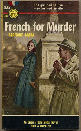 FRENCH FOR MURDER. Bernard Mara, pseudonym for Brian Moore
