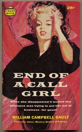 END OF A CALL GIRL. William Campbell Gault
