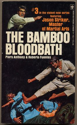 THE BAMBOO BLOODBATH. Piers Anthony, Roberto Fuentes.