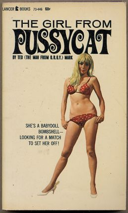 THE GIRL FROM PUSSYCAT. Ted Mark, pseudonym for Theodore Mark Gottfried