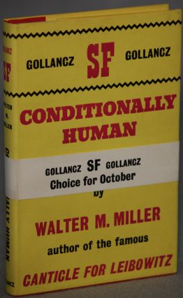 CONDITIONALLY HUMAN. Walter M. Miller, Jr