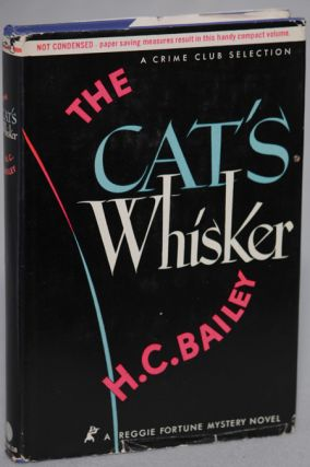 THE CAT'S WHISKER. Bailey, enry, hristopher