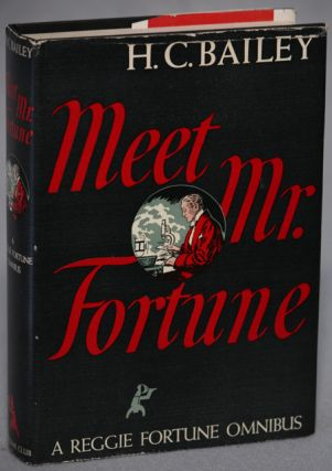 MEET MR. FORTUNE: A REGGIE FORTUNE OMNIBUS. Bailey, enry, hristopher