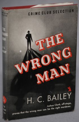 THE WRONG MAN. Bailey, enry, hristopher
