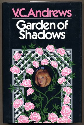 GARDEN OF SHADOWS. C. Andrews, irginia