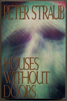 HOUSES WITHOUT DOORS. Peter Straub