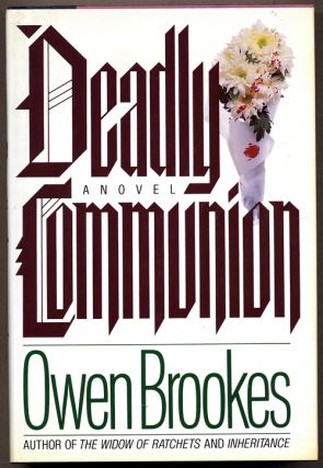 DEADLY COMMUNION. Owen Brookes, Dulan Friar Whilberton Barber