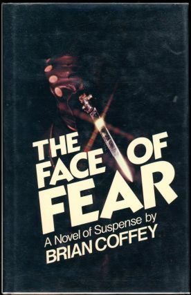 THE FACE OF FEAR. Brian Coffey, Dean R. Koontz