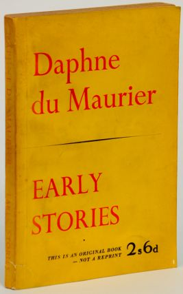 EARLY STORIES. Daphne Du Maurier.