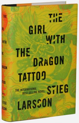 THE GIRL WITH THE DRAGON TATTOO. Stieg Larsson