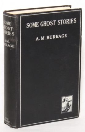 SOME GHOST STORIES. Burrage, lfred, cLelland