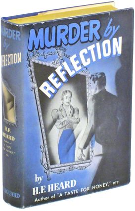 MURDER BY REFLECTION. gerald Heard, enry Fitz