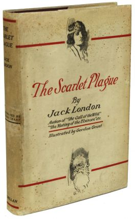 THE SCARLET PLAGUE. Jack London