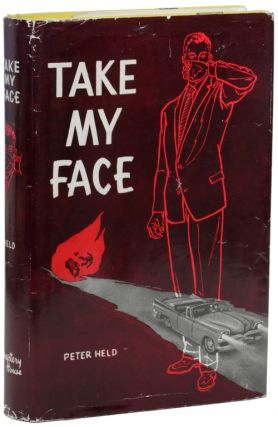 "TAKE MY FACE. John Holbrook Vance, ""Peter Held"", Jack"